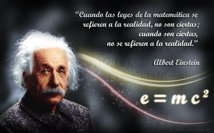 """Frases sobre #matematicas: Albert Einstein. """"Cuando las leyes de la"""