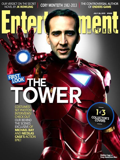 Entertainment Weekly, July 26, 2013 A few weeks after the Zero Sum Game cover, Nic Cage talks EW into putting him on the cover too in the suit. Tony Stark fans all over the world groan in collective pain. Continuing the movie within a movie meta madness