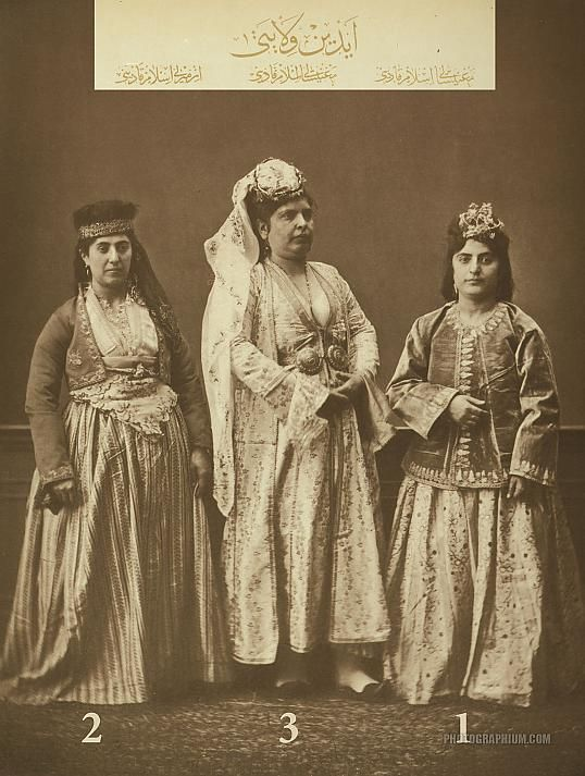 Clothing from province of Aydin, Ottoman State. 1 & 3- Married Muslim women of Manisa. 2- Married Muslim woman of Izmir (Smyrna). Istanbul, 1873.