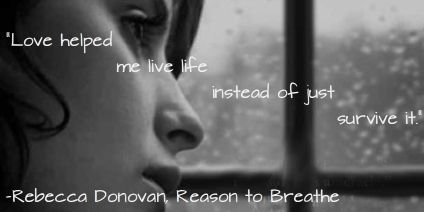 Reason to Breathe (Breathing, #1) by Rebecca Donovan