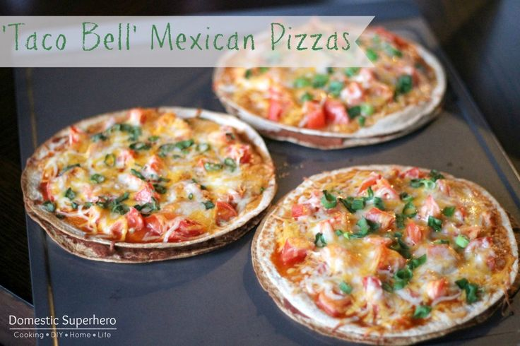 Taco Bell Mexican Pizzas (homemade and healthy!).. I plan to add some black bean crumbles (mash, add cumin, chili powder and garlic- drizzle with olive oil and bake)