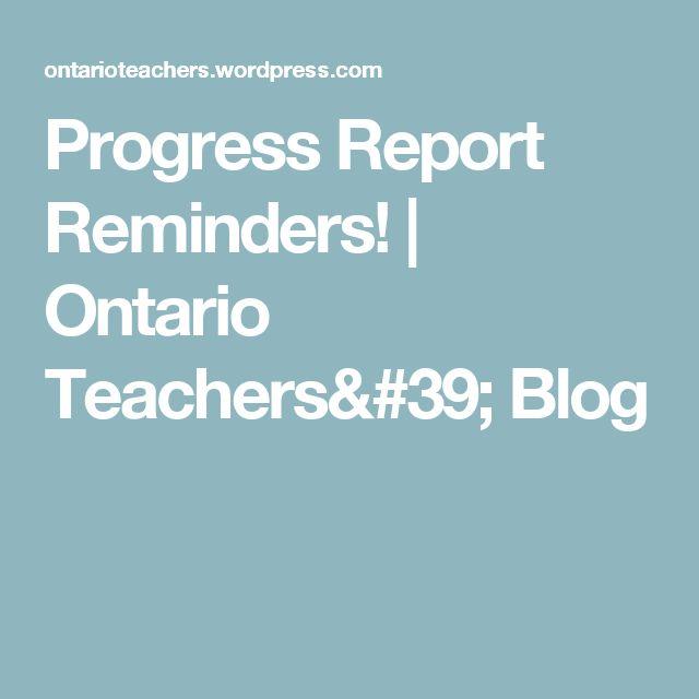 Progress Report Reminders!   Ontario Teachers' Blog