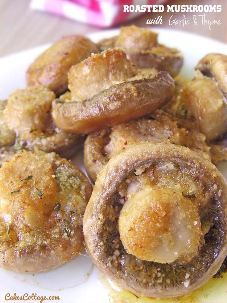 Roasted Mushrooms with Garlic & Thyme  | www.cakescottage.com |  #recipe #mushrooms #garlic