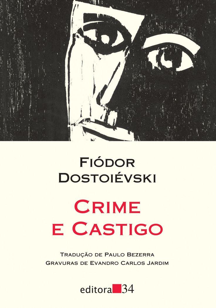 Tradução direta do russo de Crime e Castigo feita pela editora 34