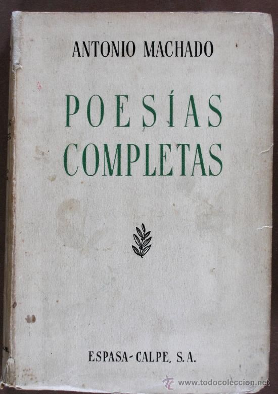 """ANTONIO MACHADO """"Obras completas"""""""