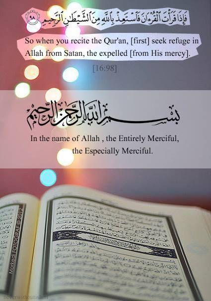 When reciting Qur'an, seek refuge in Allah.