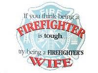 firefighter wife quotes - Hardest thing I've ever done
