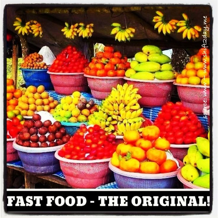 """Fast food - the original!""  #fruit  ^ Fabulous for your health, fast & delicious!  ^ Start the shift today ~ and feel great!  :)  www.shift2day.me"