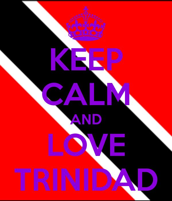 Keep Calm And Love Trinidad