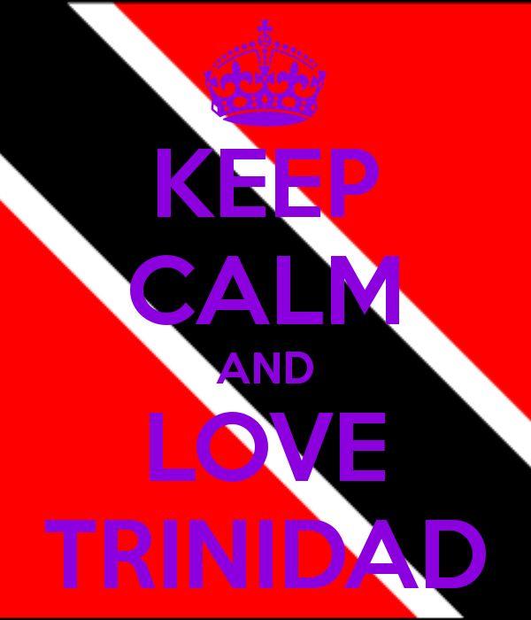 Keep Calm And Love Trinidad