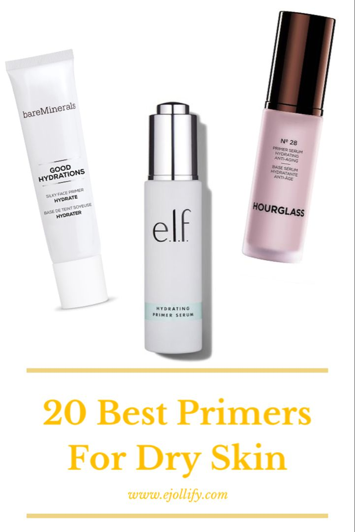 Best Makeup Primers For Dry Skin 2020 Top Picks Primer For Dry Skin Best Primer Oil For Dry Skin