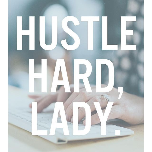 The hustle is real. *And really worth it. #IbelieveInYou