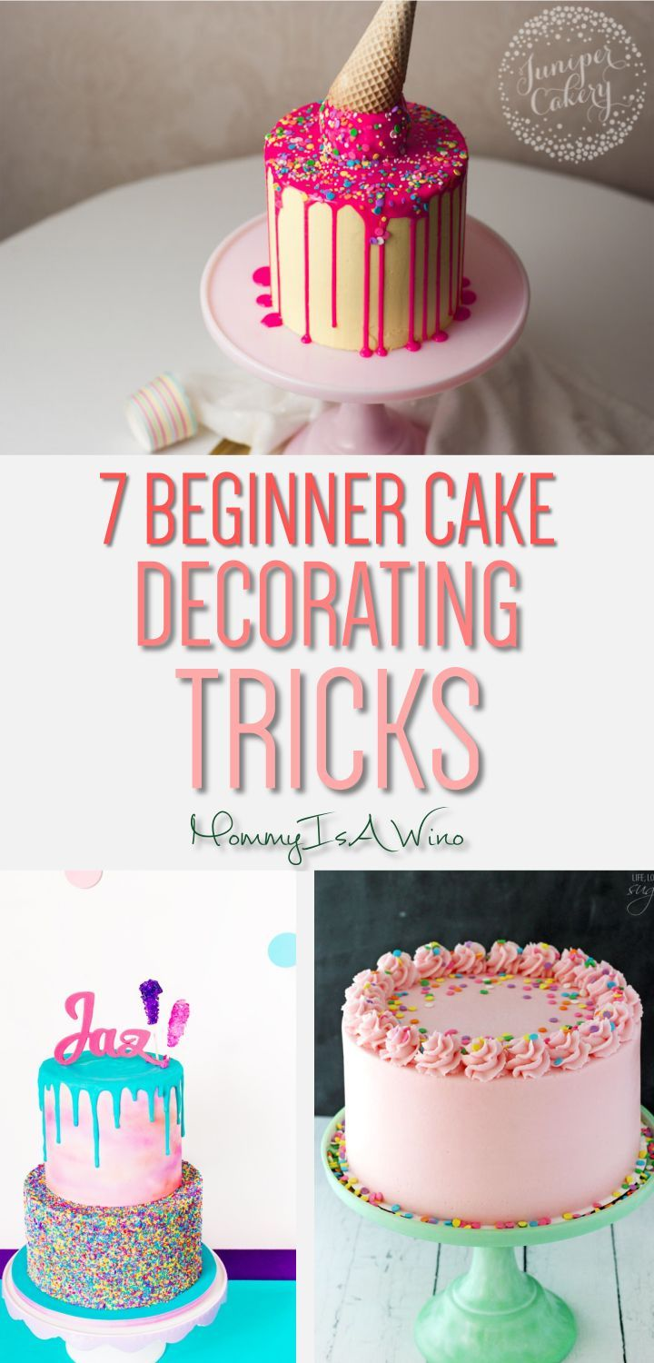 7 Beginner Cake Decorating Tricks - How to decorate cakes - Cake Decorating Ideas, Cake Decorating Tutorials, Decorated Cakes