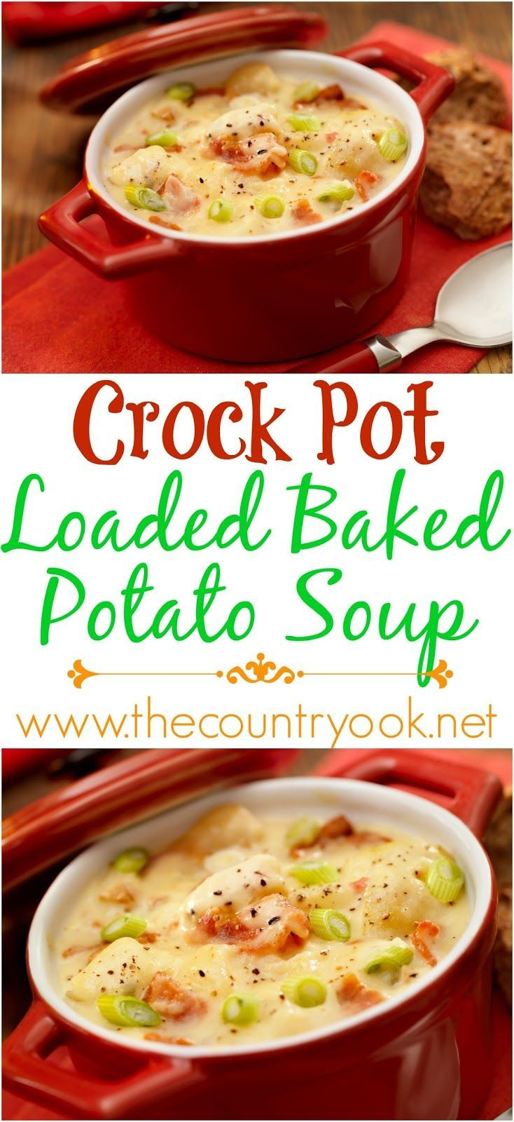 Crock Pot Loaded Baked Potato Soup recipe from The Country Cook. A hearty, stick-to-your-ribs soup. We love it topped with bacon and cheese and green onions.