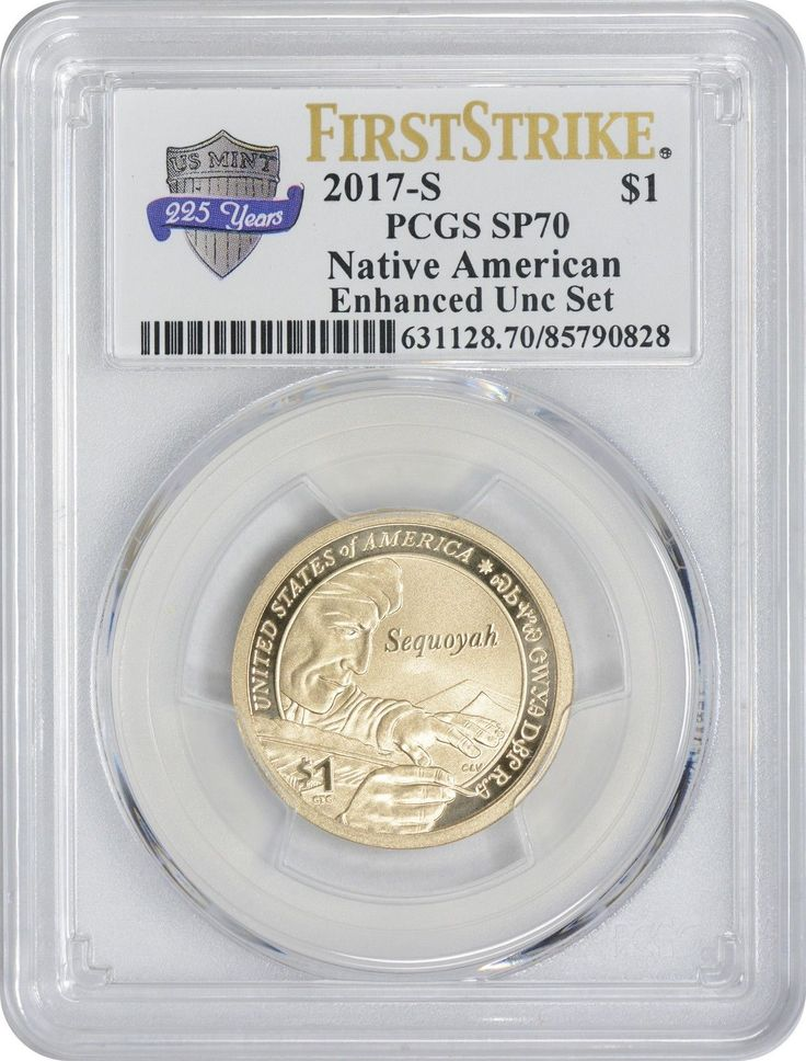 2017-S Enhanced Uncirculated Set Sacagawea Dollar SP70 PCGS First Strike Ann.