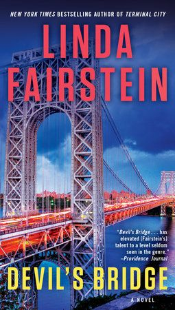 Devil's Bridge by Linda Fairstein | PenguinRandomHouse.com  Amazing book I had to share from Penguin Random House