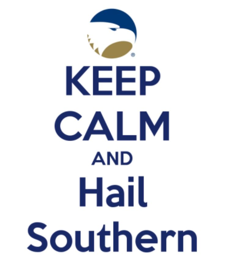Keep calm and Hail Southern!