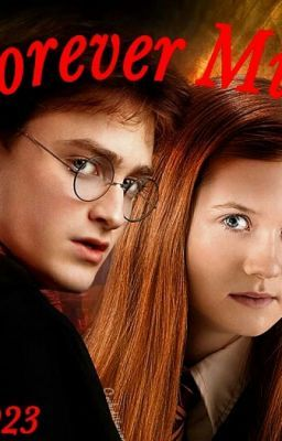 """Read """"Forever mine, A Harry Potter and Ginny Wesley Romance - chapter 1"""" #wattpad #fanfiction"""