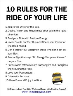 """10 Rules for the Ride of Your Life"" from The Energy Bus 