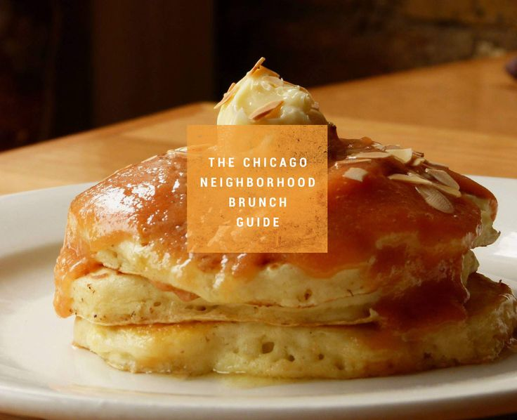 A neighborhood-based guide to the best brunches in Chicago | Thrillist CHI