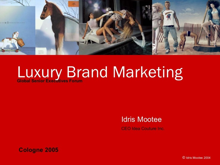 luxury-brand-marketing-keynote-germany by Idris Mootee via Slideshare