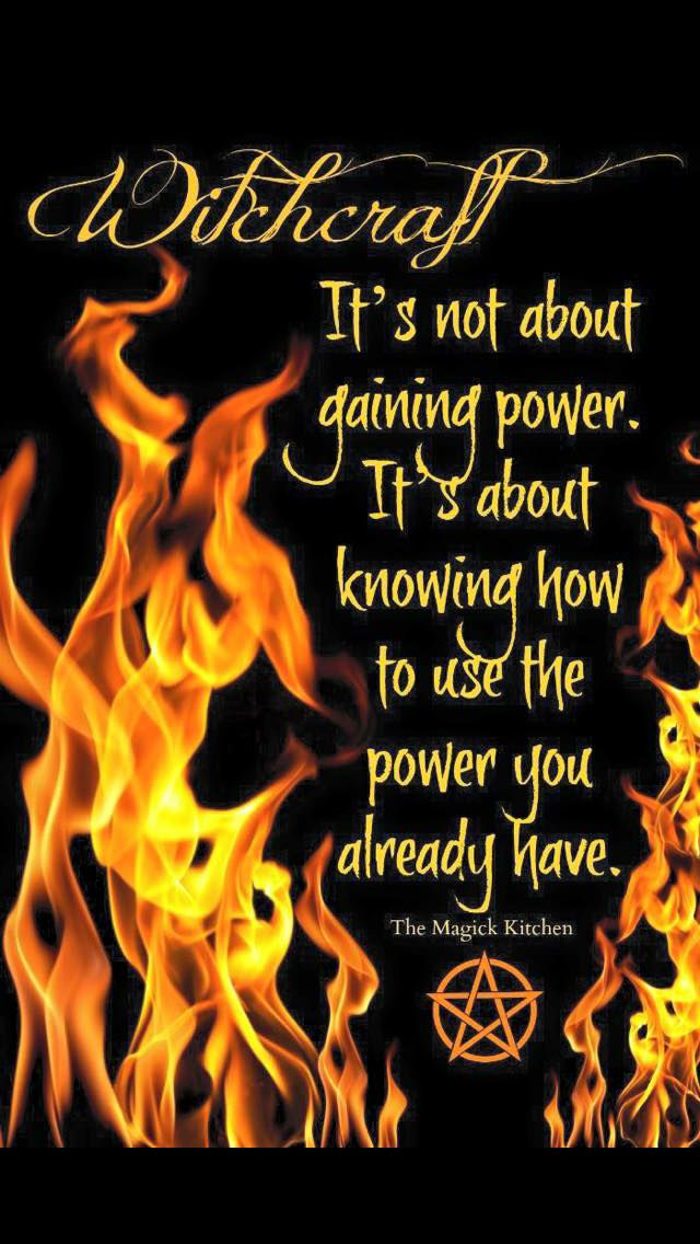 •°• P a g a n Poetry •°• Witchcraft: It's not about gaining power. It's about knowing how to use the power you already have! #witchcraft #pagan