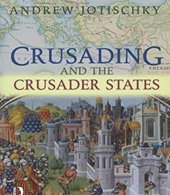 Crusading And The Crusader States PDF