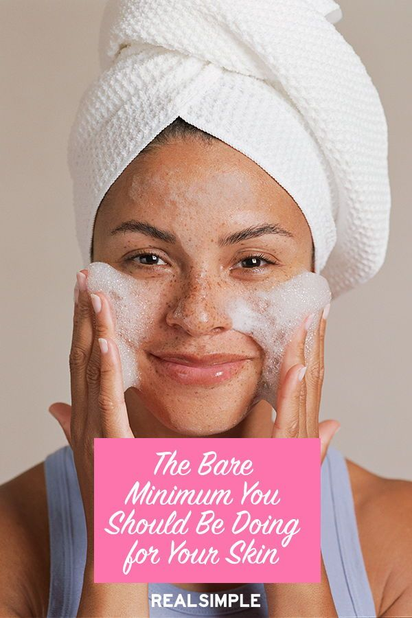 The Simple Skin Care Routine Everyone Should Do Every Day According To Experts Simple Skincare Routine Beauty Skin Care Routine Simple Skincare