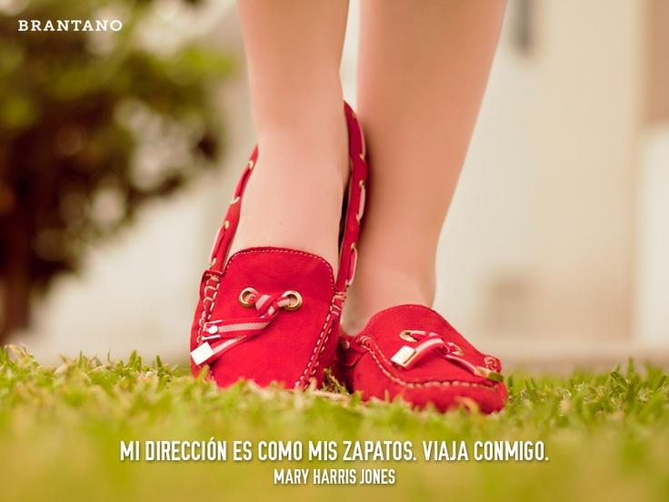 """""""Mi dirección es como mis #zapatos. Viaja conmigo."""" - Mary Harris Jones #FrasesDeModa #FashionQuotes #shoelove #spring #summer #primavera #mocasines #rojo #estilo #ZapatosBrantano #Brantano"""