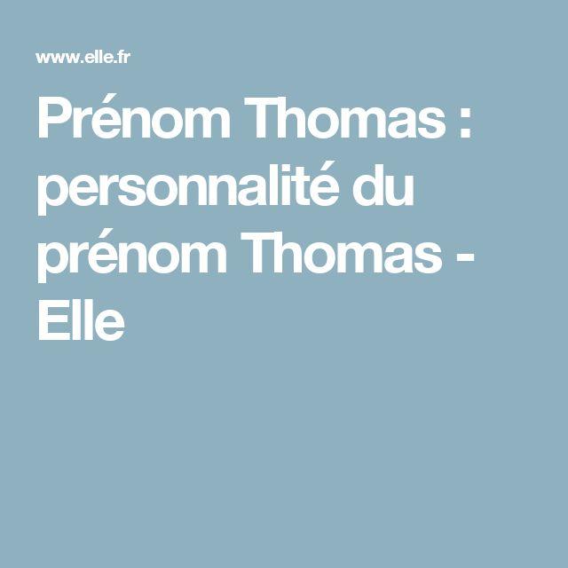 Prénom Thomas : personnalité du prénom Thomas - Elle