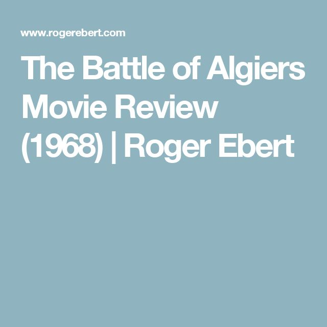The Battle of Algiers Movie Review (1968) | Roger Ebert