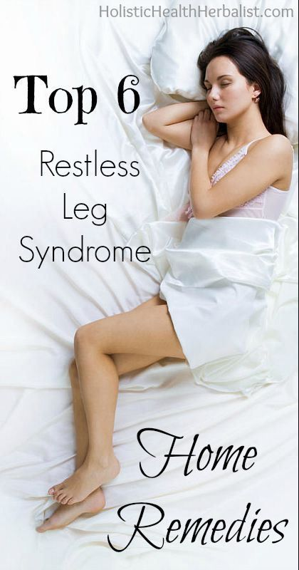 TOP 6 RESTLESS LEG SYNDROME HOME REMEDIES – C/R