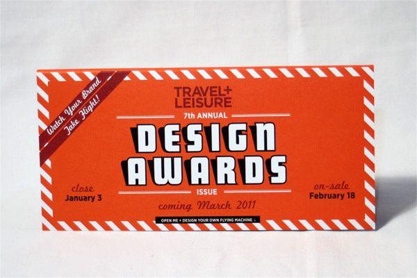 Travel + Leisure Design Awards 2011 Mailer: Travel Leisure Awards 01 Jpg, Leisure Design, Awards 2011, 2011 Mailer, Design Awards, Travel Leisure Awards Futura, Design Wood, Leisure Prints, Inspiration Design