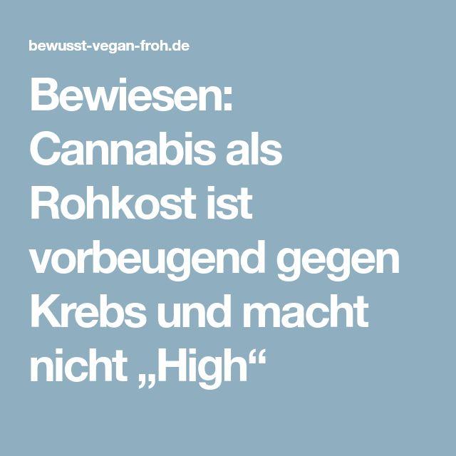 """Bewiesen: Cannabis als Rohkost ist vorbeugend gegen Krebs und macht nicht """"High"""""""