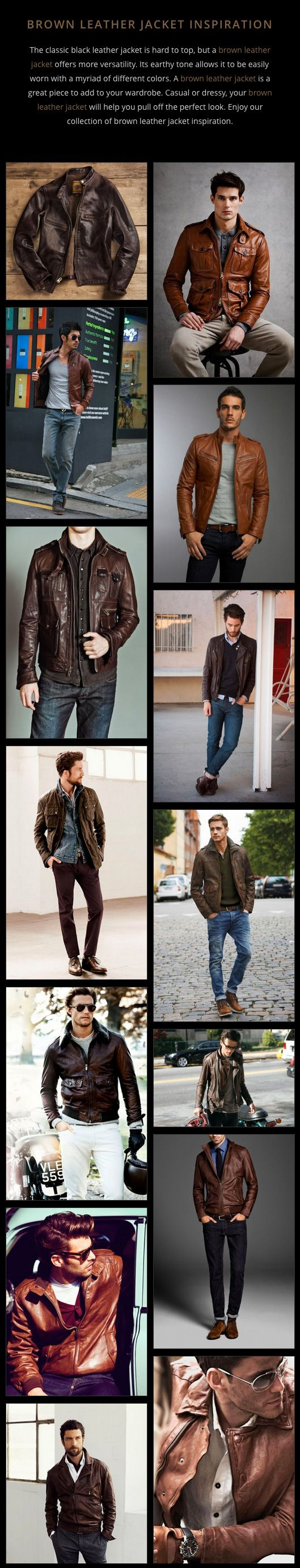 I am normally very selective about wearing brown; the brown leather jacket is an exception. A brown leather jacket is one item that may top the look of a classic, black leather jacket. Enjoy a fashion inspired collection of brown leather jackets.