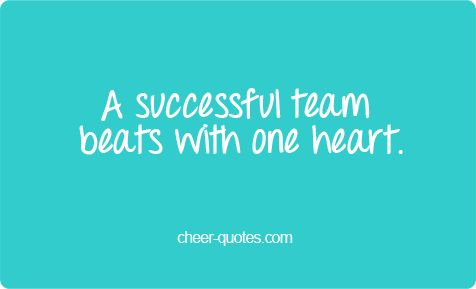 a successful team beats with one heart cheerquotes