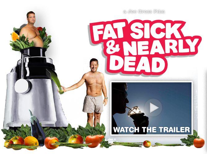 Fat Sick and Nearly Dead | a Joe Cross Film
