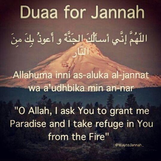 Dua 'für Jannah. Möge Allah uns ohne jegliches Urteil in Jannah eintreten lassen. In der Tat