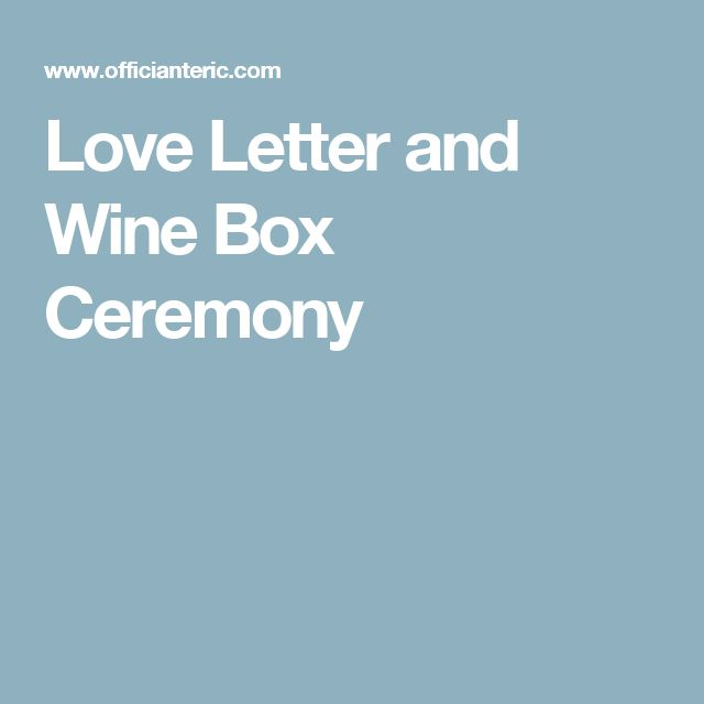 Love Letter and Wine Box Ceremony  sc 1 st  Pinterest & Best 25+ Wine box ceremony ideas on Pinterest | Wedding wine boxes ... Aboutintivar.Com