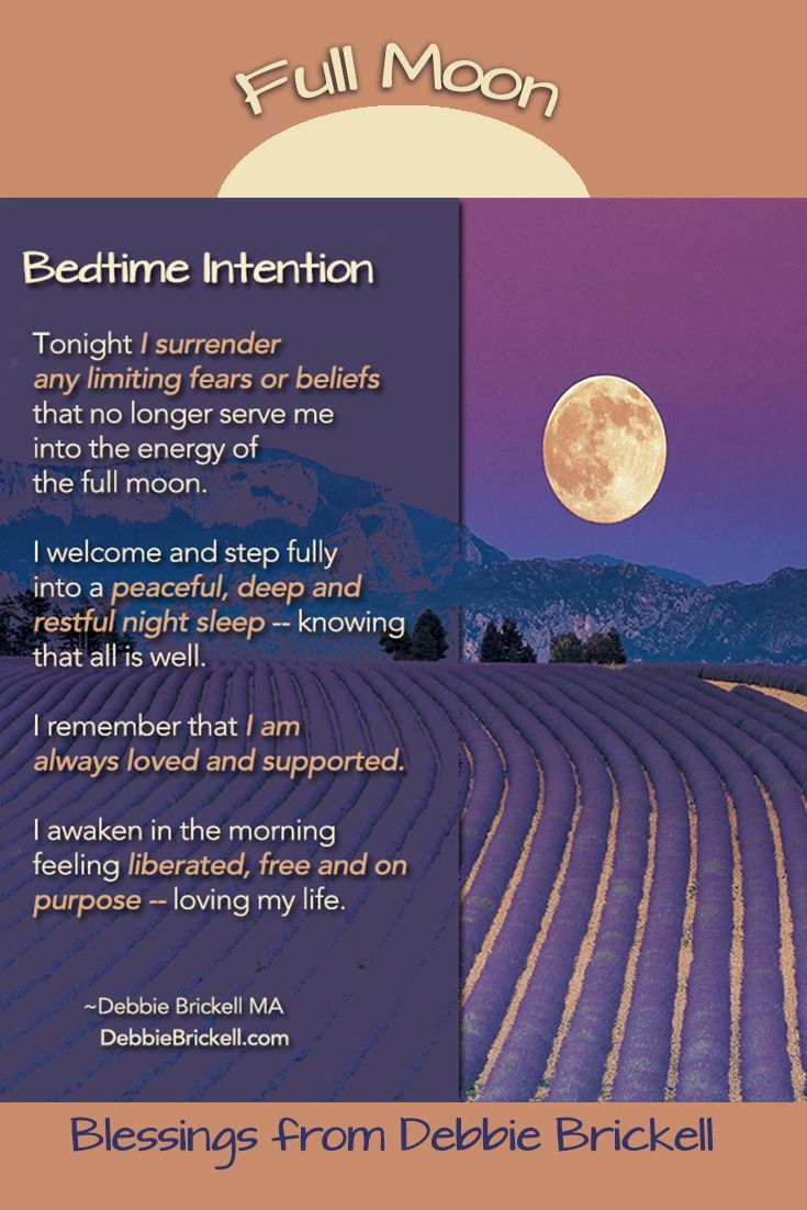 The full moon is a powerful time to set intentions.  Here is a gift to you.  A Full  Moon bedtime intention. Enjoy!