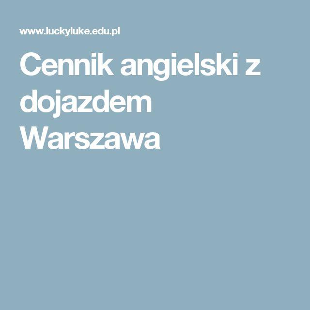 Cennik angielski z dojazdem Warszawa