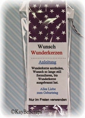 KayBeScraps: WunschWunderkerzen zum Geburtstag...