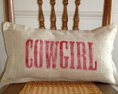 Cowgirl :) Love this pillow!