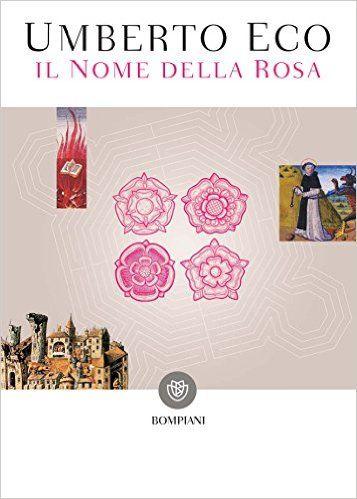 Il nome della rosa: Nuova edizione (Narratori italiani) eBook: Umberto Eco: Amazon.it: Kindle Store