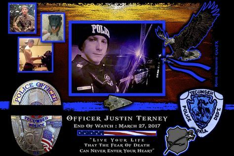 IN MEMORIAM OFFICER JUSTIN TERNEY Chief Gary Crosby, of the Tecumseh Police Department in Oklahoma, sadly reports the death of Officer Justin Terney. Officer Terney, 22, had conducted a traffic stop for a minor traffic violation. Officer Terney obtained verbal information from a passenger in the vehicle for identification purposes. The suspect was uncooperative. It was suspected the individual was providing false information to Officer Terney or that the individual may have been wanted on a…