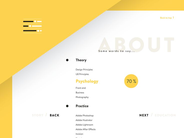 Hi dribbblers,  Here we go with another yellow shot from about section. It is a bunch of skills divided into two categories: theory and practice. Each percentage indicator will appear on hover, so ...