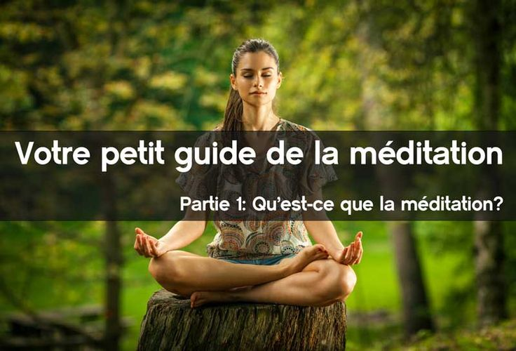 Comprendre la méditation afin que vous puissiez ouvrir la porte vers plus de sérénité, de ténacité, de courage, de bien-être et de zénitude.