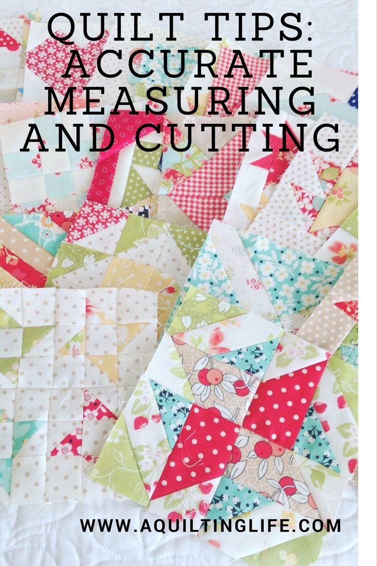 Quilting Tips: Accurate Measuring and Cutting                                                                                                                                                                                 More