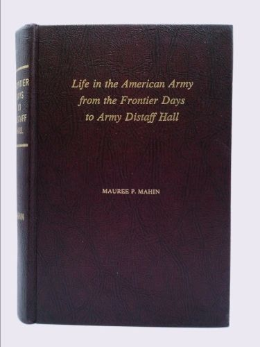 Life in the American Army from the frontier days to Army Distaff Hall, | New and Used Books from Thrift Books
