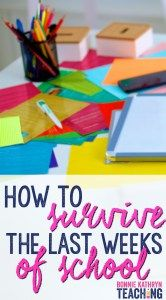 How to Survive the Last Weeks of School - Bonnie Kathryn